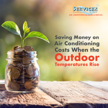Saving Money on Air Conditioning Costs When the Outdoor Temperatures Rise